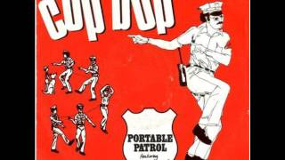 PORTABLE PATROL - COP BOP - the disco cop