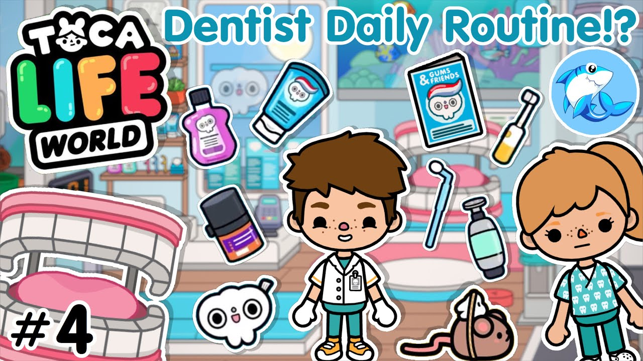 Toca Life World | Dentist Daily Routine!? #4