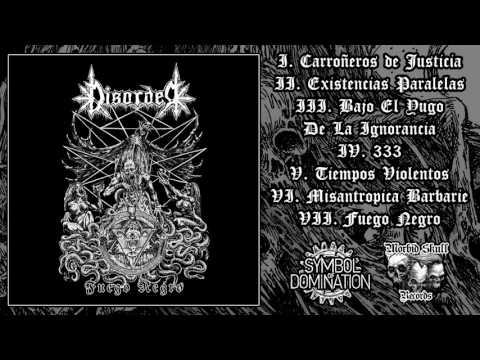 Disorder - Fuego Negro (2017) [Full Album]