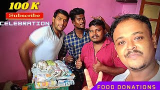 food donations /100 k subscribe  celebration / ameerartist vlog / tamil youtuber