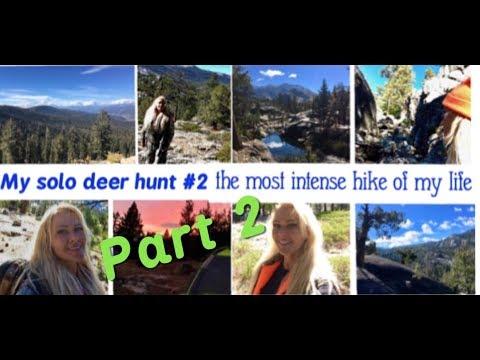 Deer Hunting Alone #2 - Part 2 California