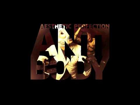 Aesthetic Perfection - Damn Good Rhythm