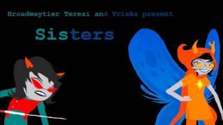 Broadway Terezi and Vriska: Sisters