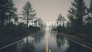 All i want - Kodaline (Cover by Miriam)