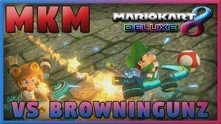 Mario Kart Monday! (Mario Kart 8 Deluxe) w/ BrowninGunz