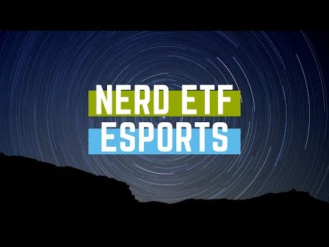 ETFs For Esports? Of Course (Exchange Traded Fund) 🎮