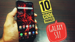 10 cool things to do with Samsung Galaxy S8!