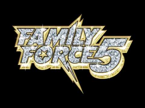 Never Let Me Go -  Family Force 5