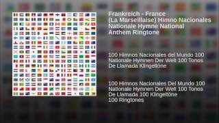 Frankreich - France (La Marseillaise) Himno Nacionales Nationale Hymne National Anthem Ringtone