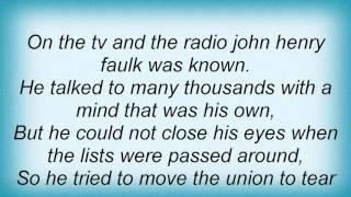 18080 Phil Ochs - The Ballad Of John Henry Faulk Lyrics