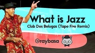 House Dance Choreography | Club Des Belugas - What is Jazz