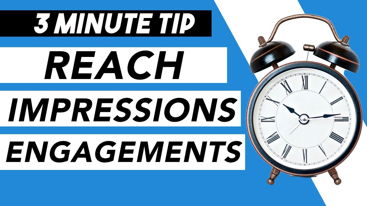What Is Reach, Impressions, + Engagements? - Basic Social Media Analytics -  [3 Minute Tips]