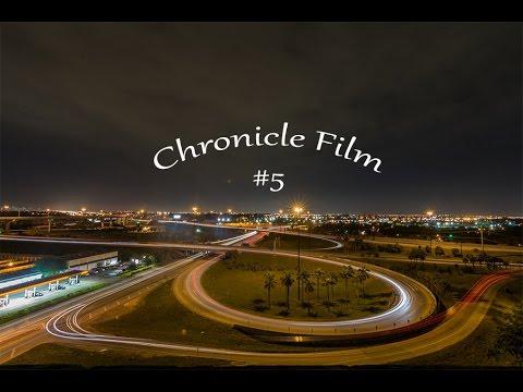 Chronicle Film #5