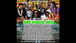 Dj Don Kingston 90s Vocal Mix Vol 1
