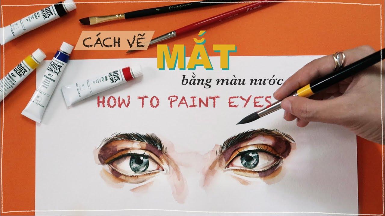 cách vẽ mắt bằng màu nước I how to paint eyes by watercolor