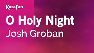 Karaoke O Holy Night - Josh Groban *