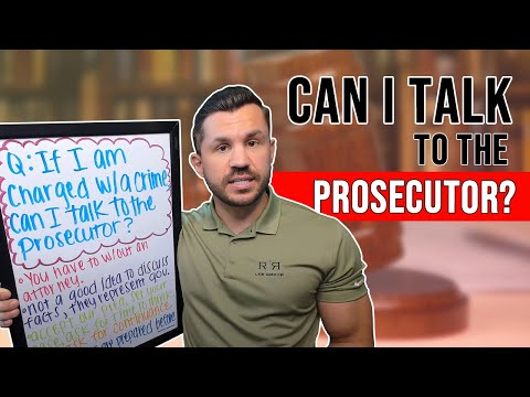If I Am Charged with a Crime, Can I Talk to the Prosecutor?