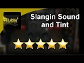 Slangin Sound and Tint Mesa review Incredible5 Star Review by Mike H.