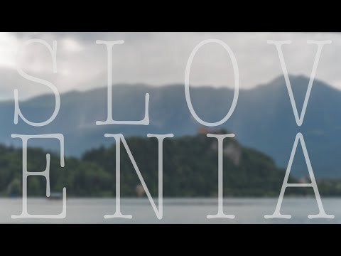 Slovenia: a cinematic video