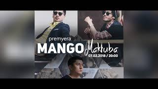 Mango - Maktuba (bugun 07.02.2018) Uzoq kutilgan premyera !