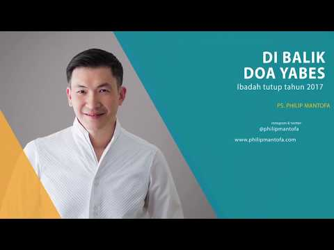 Di Balik Doa Yabes (Official Kotbah Philip Mantofa)