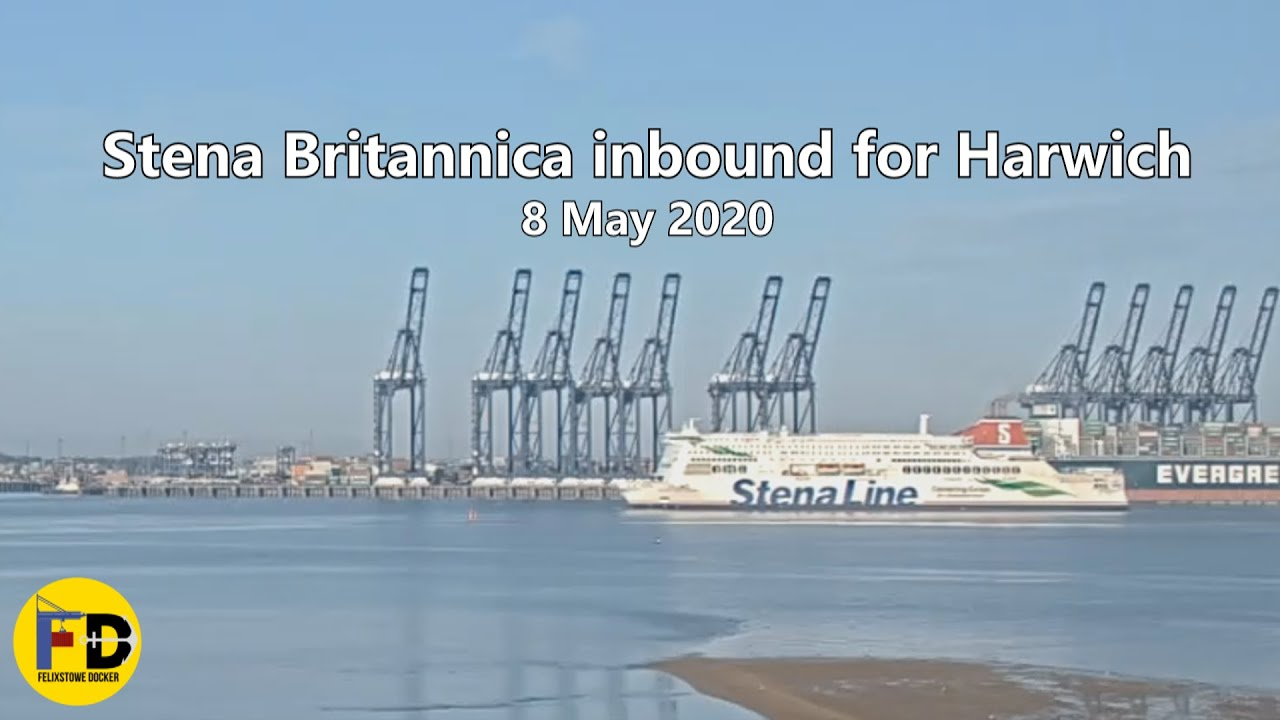 Stena Britannica arrives for Harwich, 8 May 2020