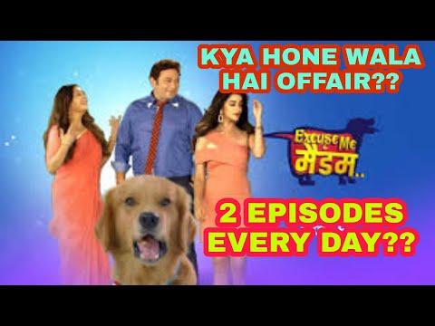 Kyo Har Din Excuse Me Madam Ka 2 Episodes Ah Raha Hai Star Bharat Par?? Serial Going Off-Air Soon?