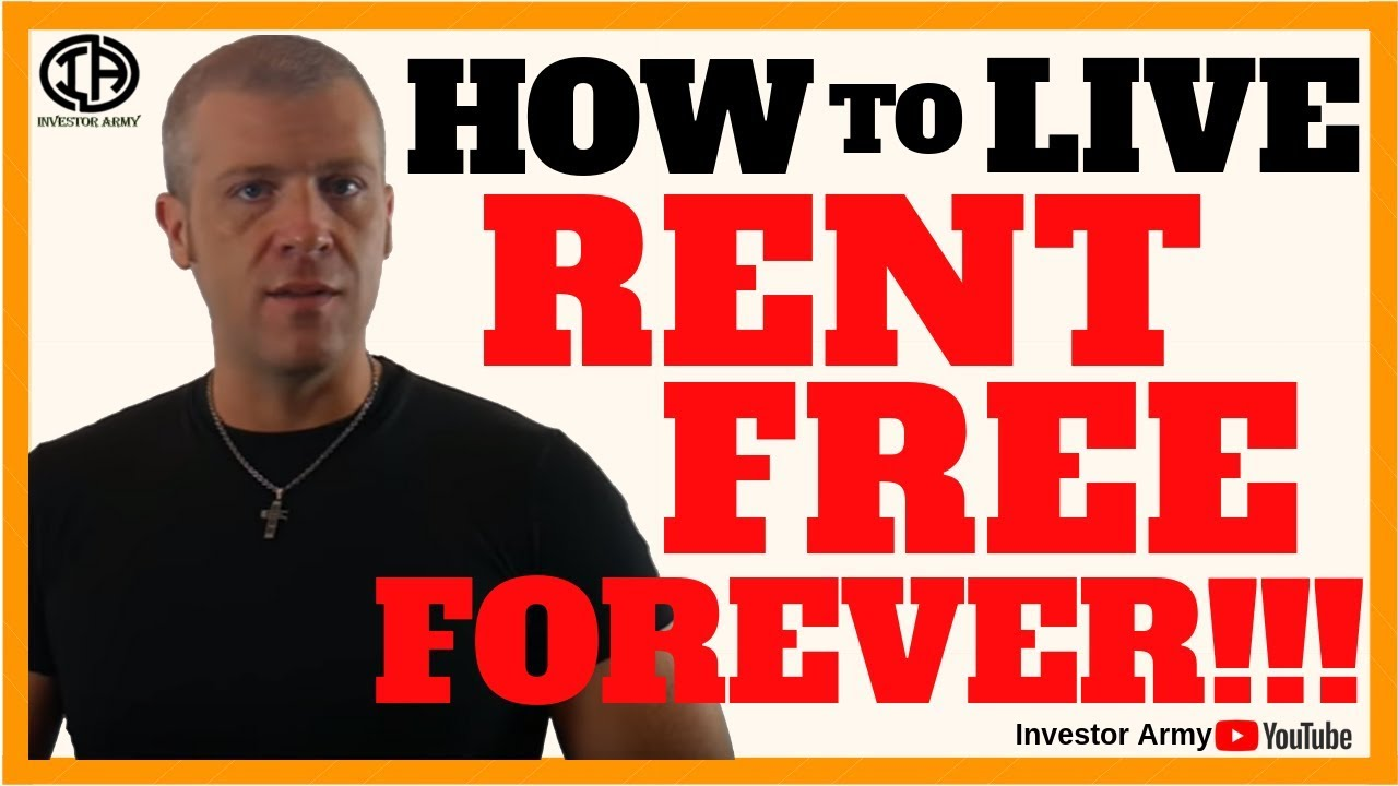 How To Live Rent FREE Forever!!!