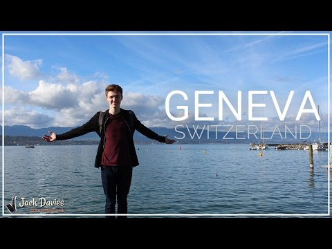Geneva 2017  |  My First Time Abroad