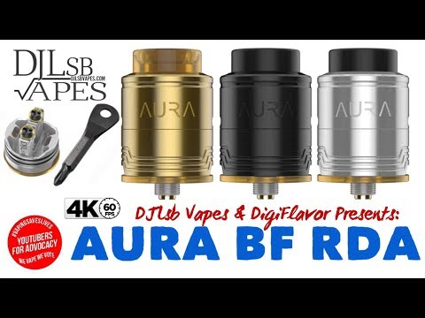 The AURA BF RDA - By Me and Digiflavor