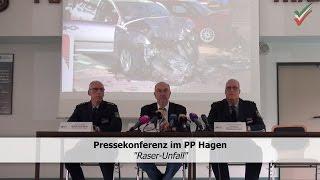 Raser-Unfall in Hagen – Gemeinsame Pressekonferenz der Polizei und der Staatsanwaltschaft