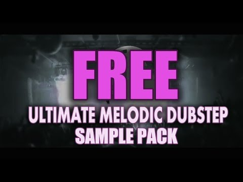 ULTIMATE MELODIC DUBSTEP SAMPLE PACK (FREE DOWNLOAD) - Jay