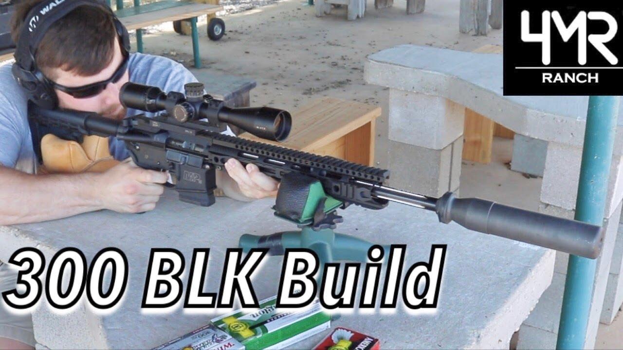 Budget 300 Blackout Build