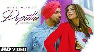 Presenting latest punjabi song DUPATTA sung and composed by Deep Mo...