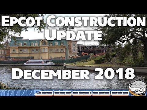 Epcot Construction Update - December 2018 - 4K | Walt Disney World