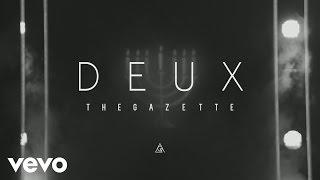 the GazettE - DEUX
