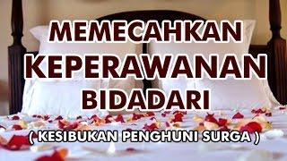 Download Video MEMECAHKAN KEPERAWANAN BIDADARI ( Kesibukan Penghuni Surga ) MP3 3GP MP4