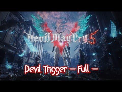 【Devil May Cry5】テーマ曲 【Devil Trigger - Full】 ▶7:02