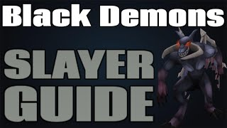 Black Demons Guide and Loot: 120k+ Slayer XP/Hour [Runescape 2014]