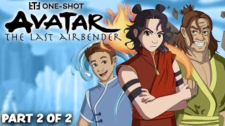 AVATAR The Last Airbender - Roleplay One-Shot! (Part 2 of 2)