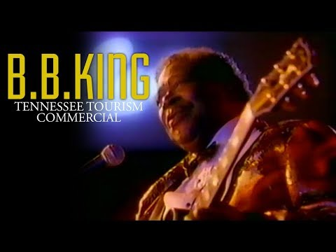 BB King | Tennessee Tourism Commerical (1992)