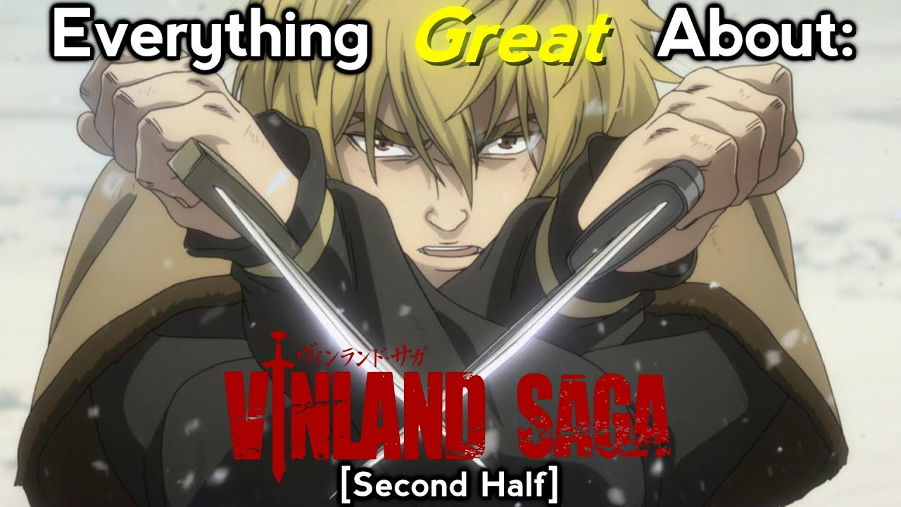Everything GREAT About: Vinland Saga | Second Half