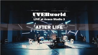 UVERworld Live at Avaco Studio 3『AFTER LIFE』short ver.
