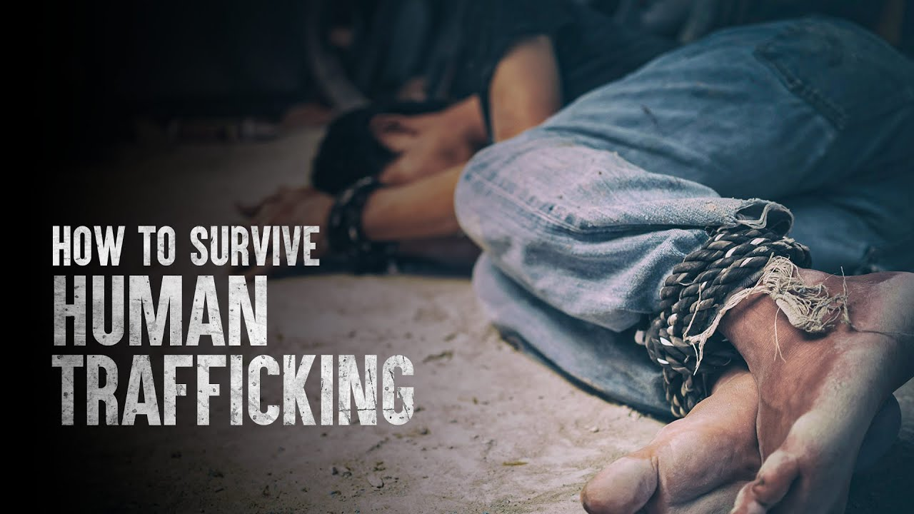 How to Survive Human Trafficking