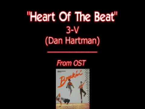 Heart Of The Beat - 3-v (Dan Hartman) - Breakin' OST