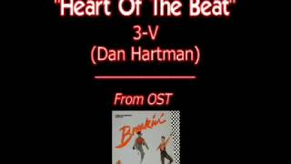 Heart Of The Beat - 3-v (Dan Hartman) - Breakin
