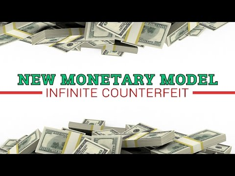 New Monetary Model, Infinite Counterfeit - Jeff Nielson