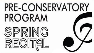 Pre-Conservatory Spring Recital 04.26.2018