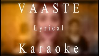 Vaaste - Karaoke | Lyrical