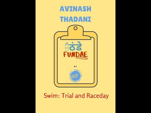 Avinash Thadani: Trial and Raceday Swim Tips
